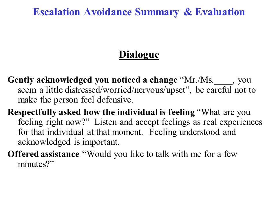 Escalation Avoidance Summary & Evaluation
