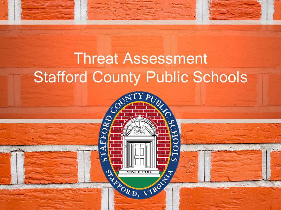 Threat Assessment Stafford County Public Schools