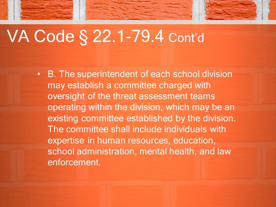 VA Code § 22.1-79.4 Cont'd