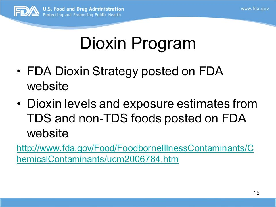 Dioxin Program FDA Dioxin Strategy posted on FDA website