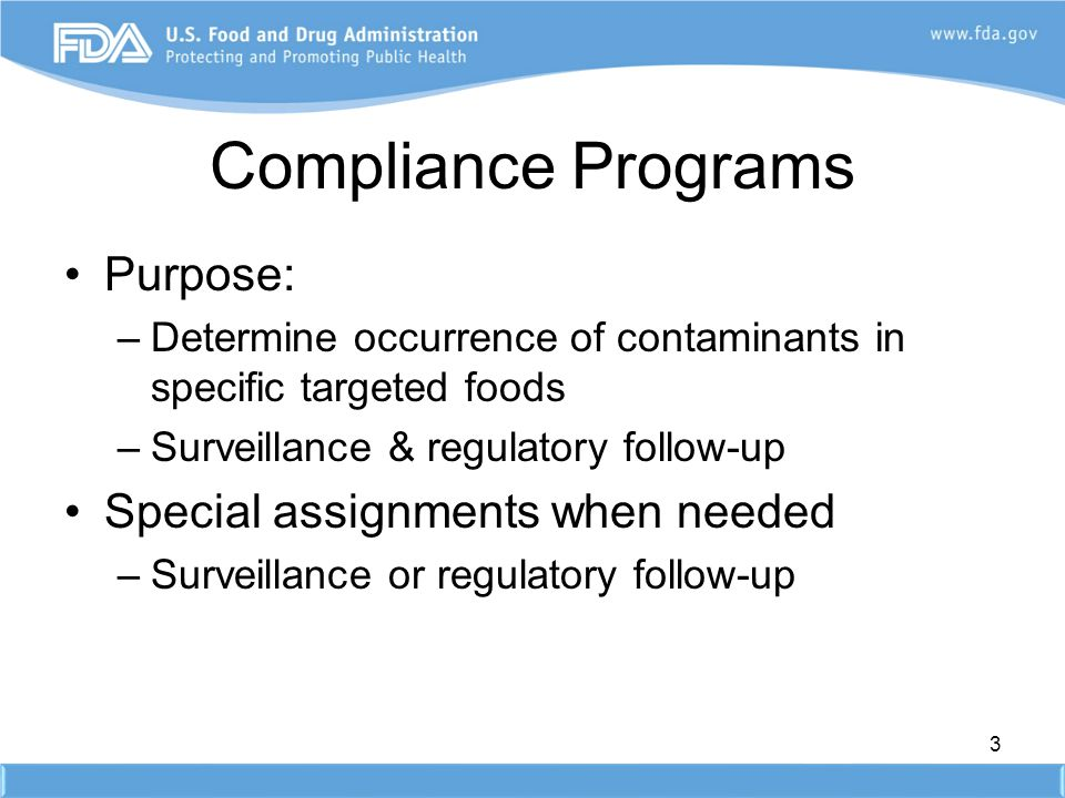 Compliance Programs Purpose: Special assignments when needed