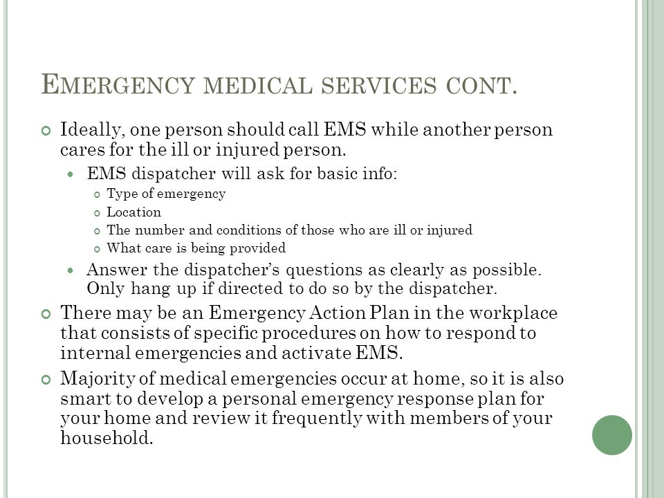 Emergency medical services cont.