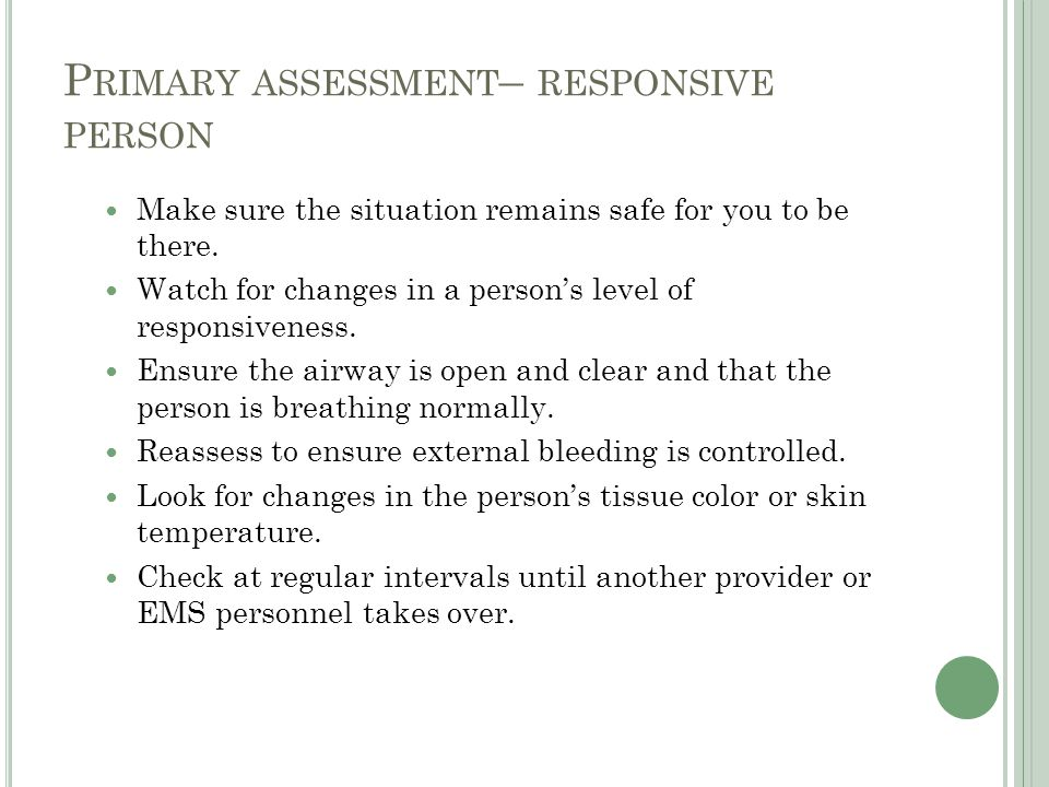 Primary assessment– responsive person