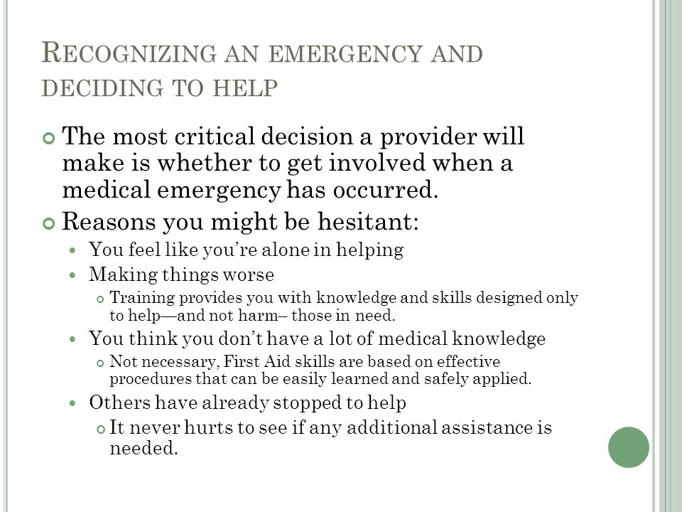 Recognizing an emergency and deciding to help