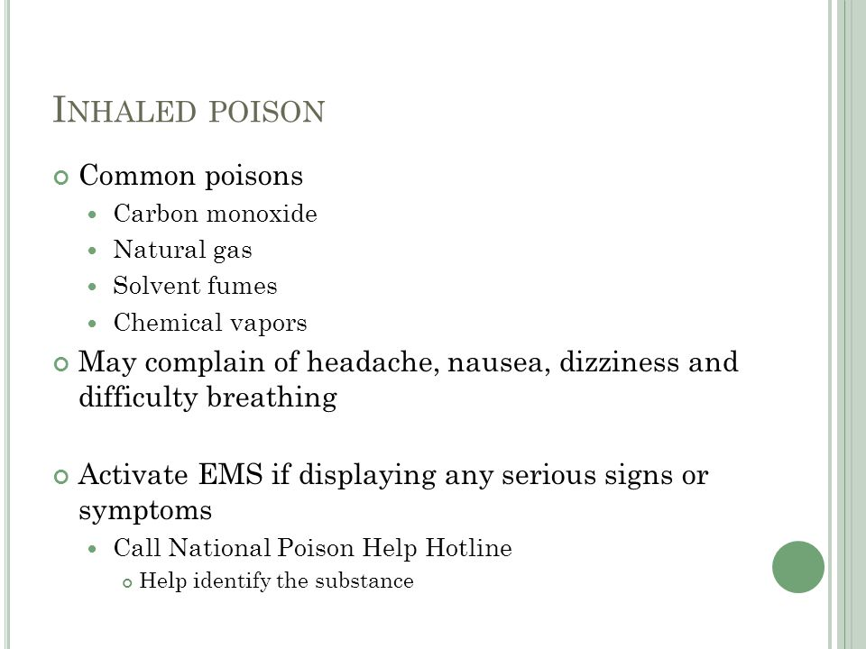 Inhaled poison Common poisons