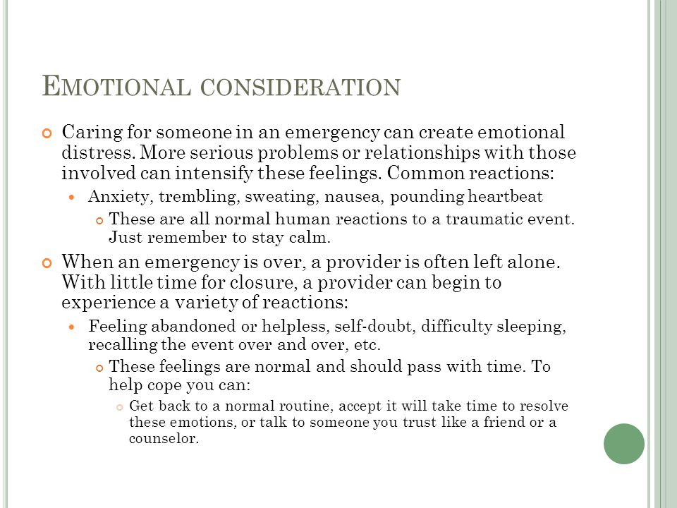 Emotional consideration