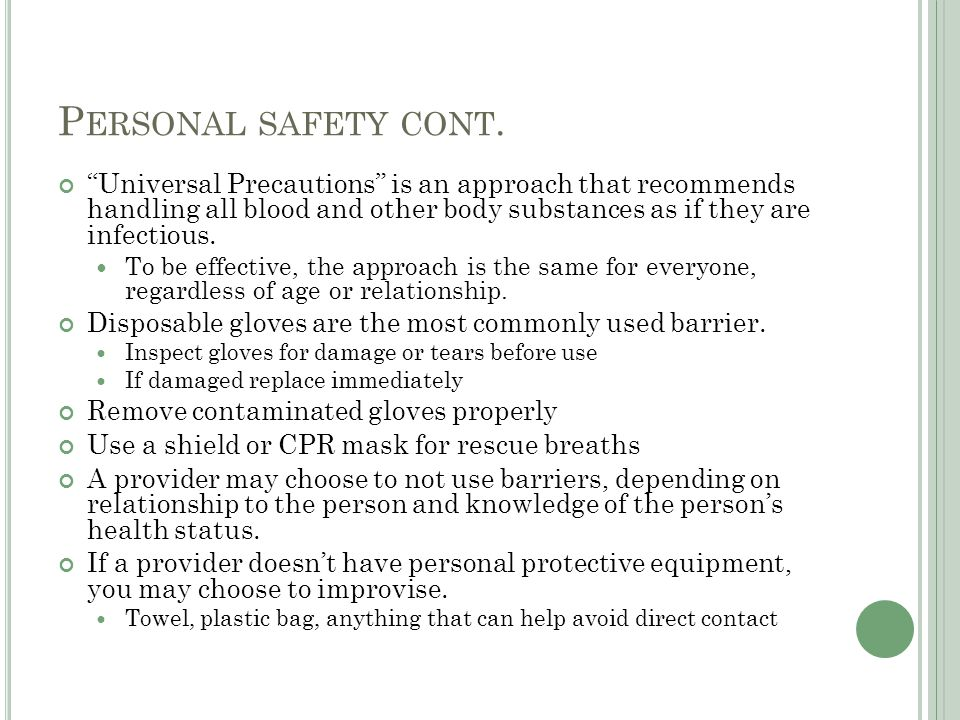 Personal safety cont.