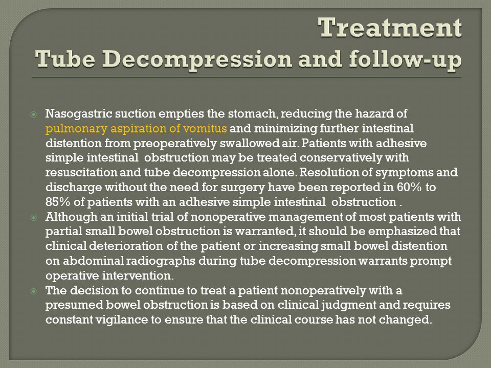 Treatment Tube Decompression and follow-up