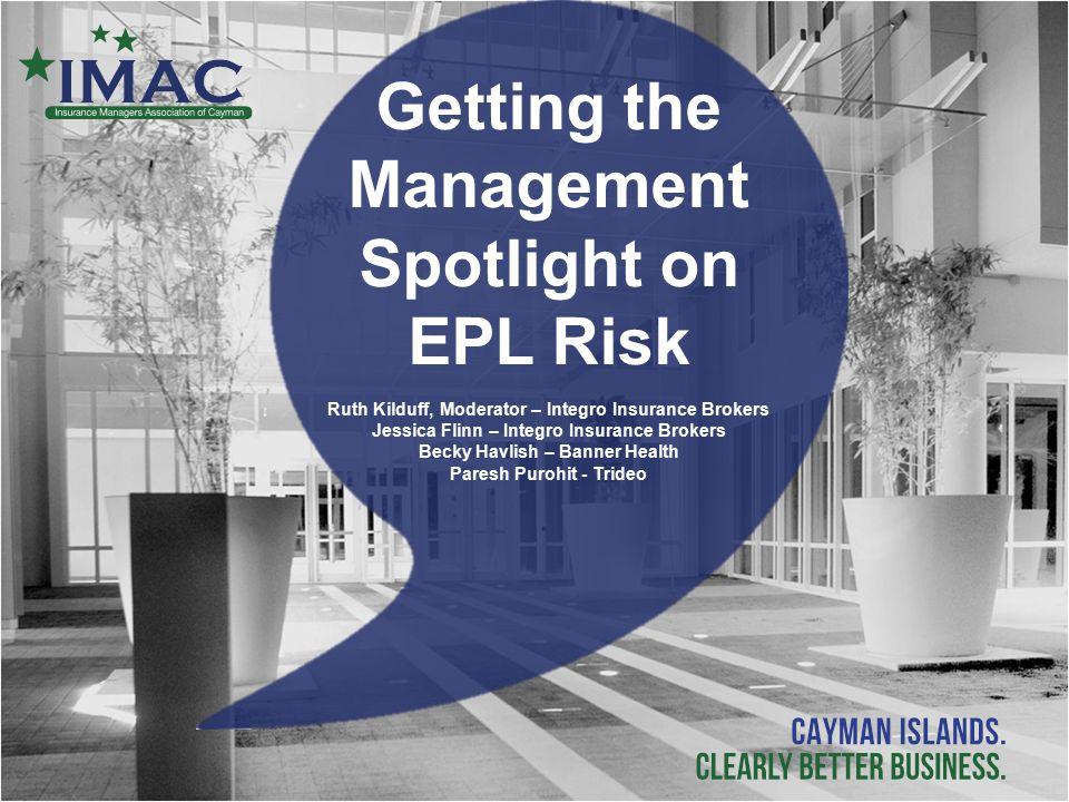 Getting the Management Spotlight on EPL Risk