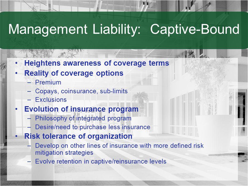 Management Liability: Captive-Bound