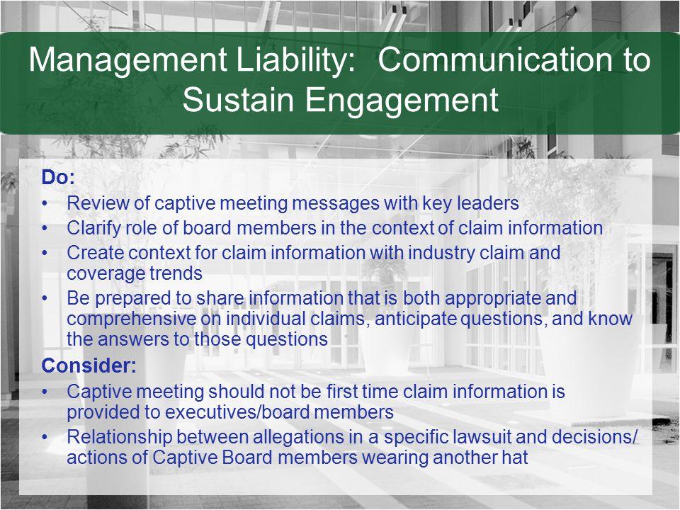Management Liability: Communication to Sustain Engagement