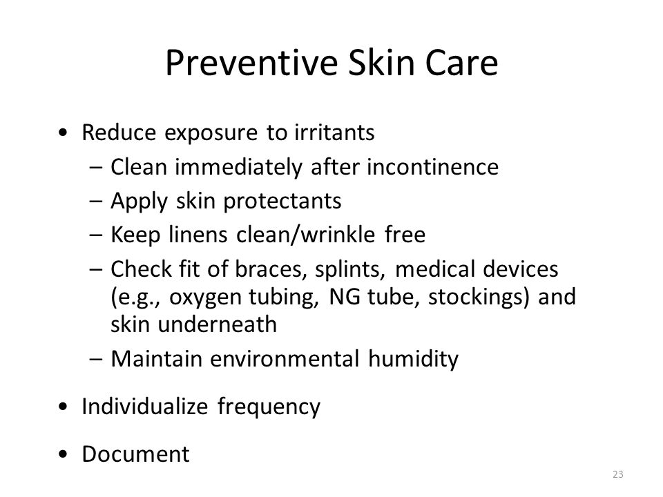 Preventive Skin Care Reduce exposure to irritants