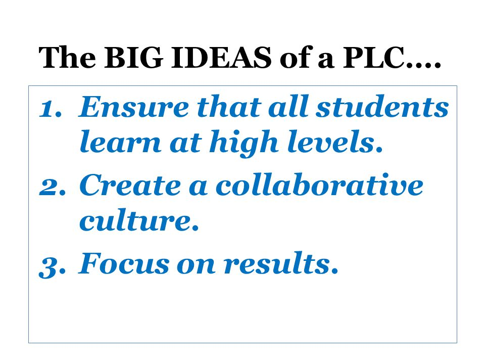 Ensure that all students learn at high levels.