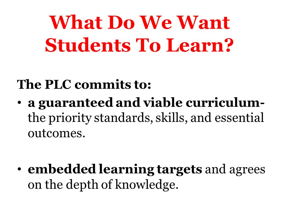 What Do We Want Students To Learn
