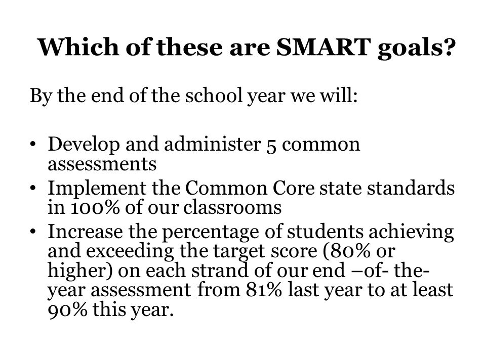 Which of these are SMART goals