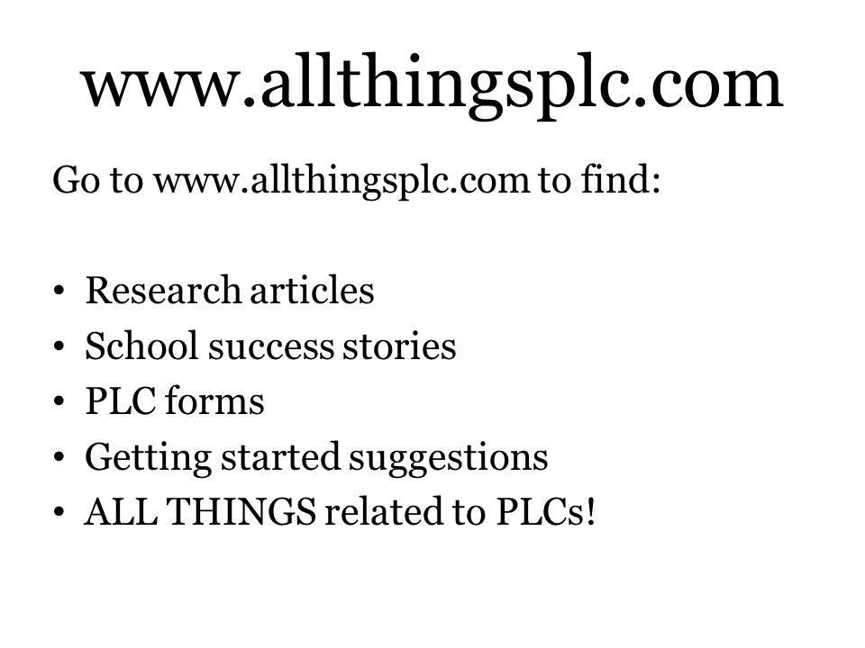 www.allthingsplc.com Go to www.allthingsplc.com to find: