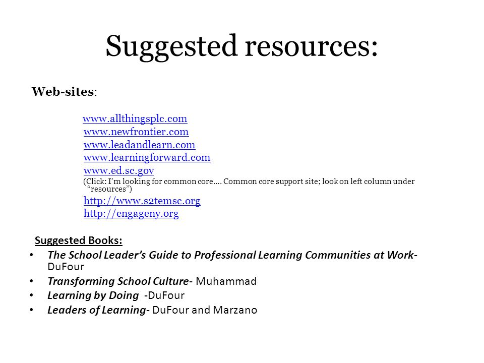 Suggested resources: Web-sites: Suggested Books: