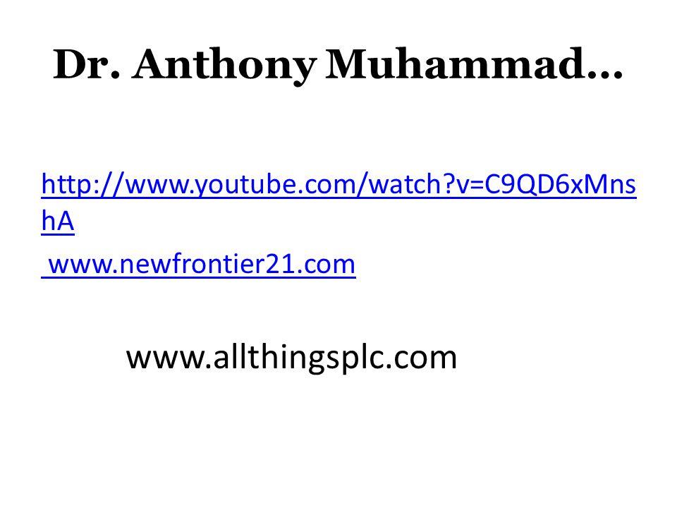 Dr. Anthony Muhammad… www.allthingsplc.com
