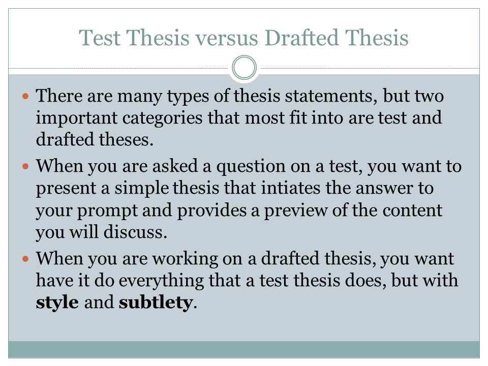 Test Thesis versus Drafted Thesis