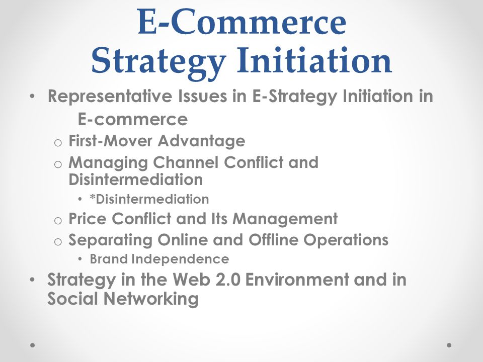 E-Commerce Strategy Initiation
