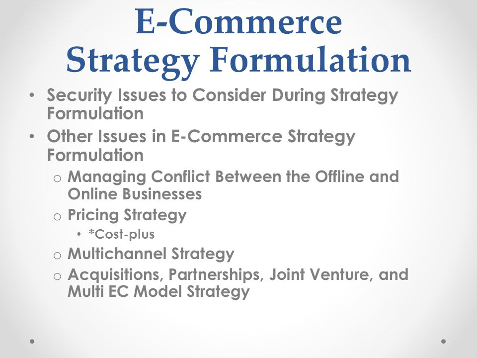 E-Commerce Strategy Formulation