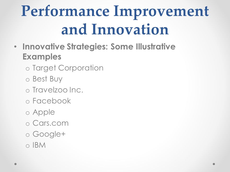Performance Improvement and Innovation