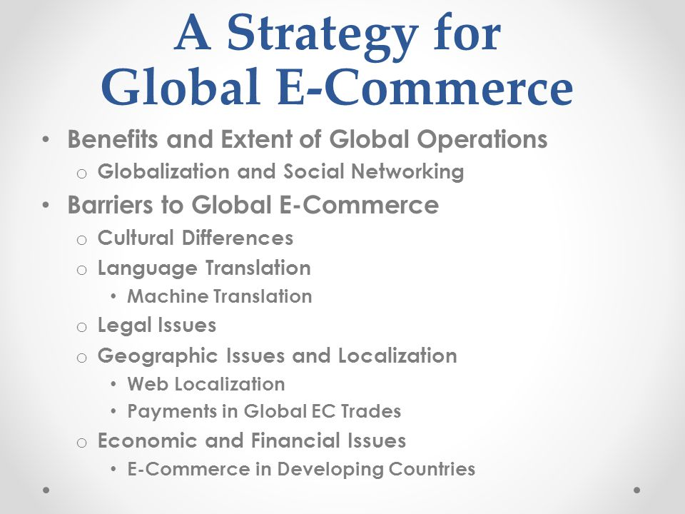 A Strategy for Global E-Commerce