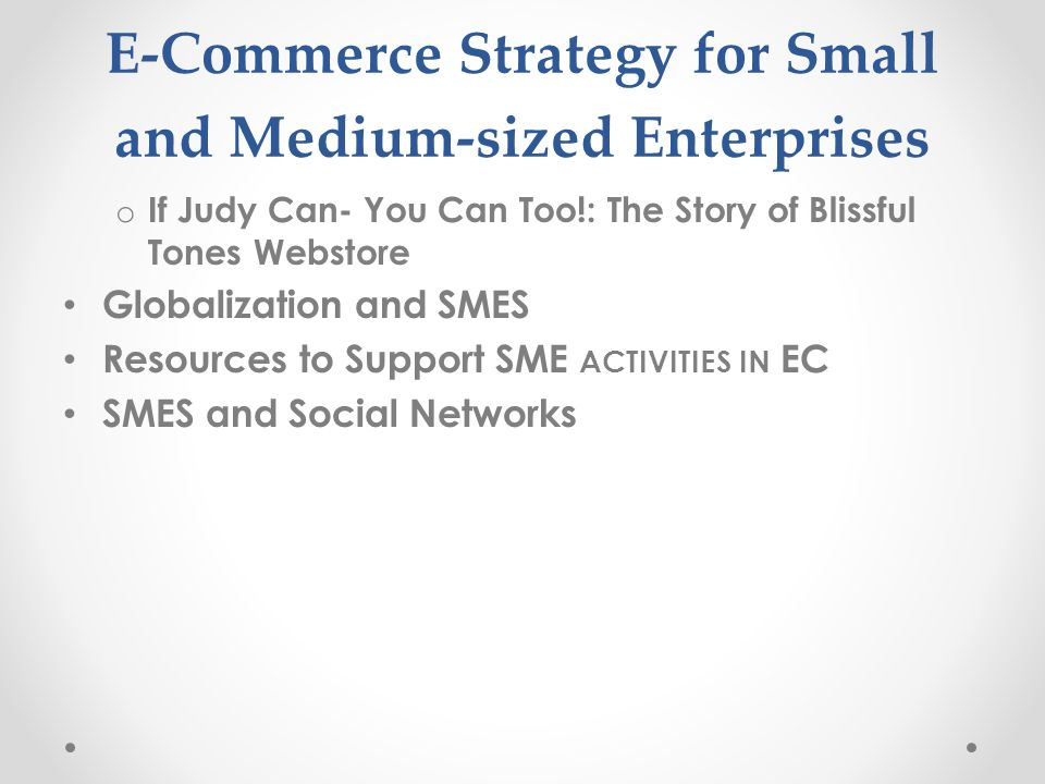 E-Commerce Strategy for Small and Medium-sized Enterprises
