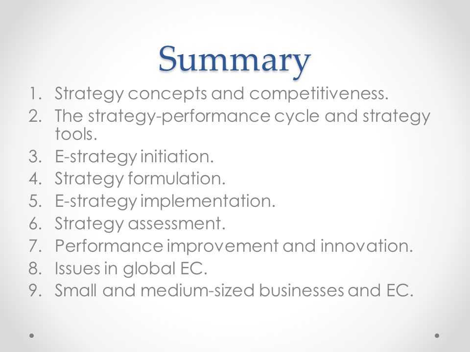 Summary Strategy concepts and competitiveness.