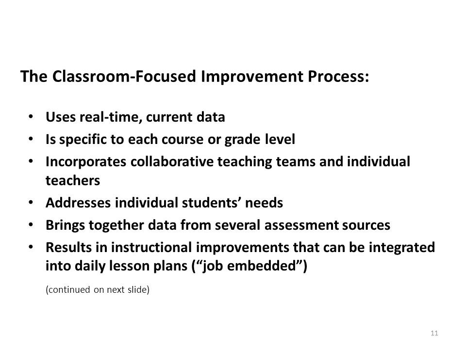 The Classroom-Focused Improvement Process: