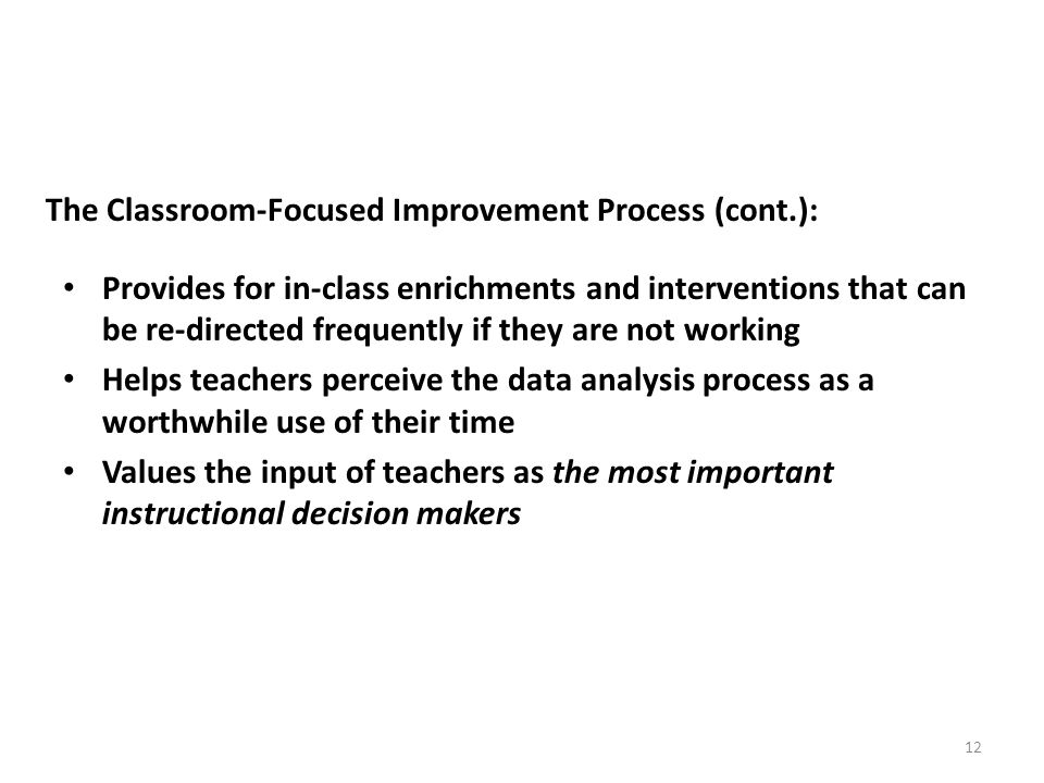 The Classroom-Focused Improvement Process (cont.):