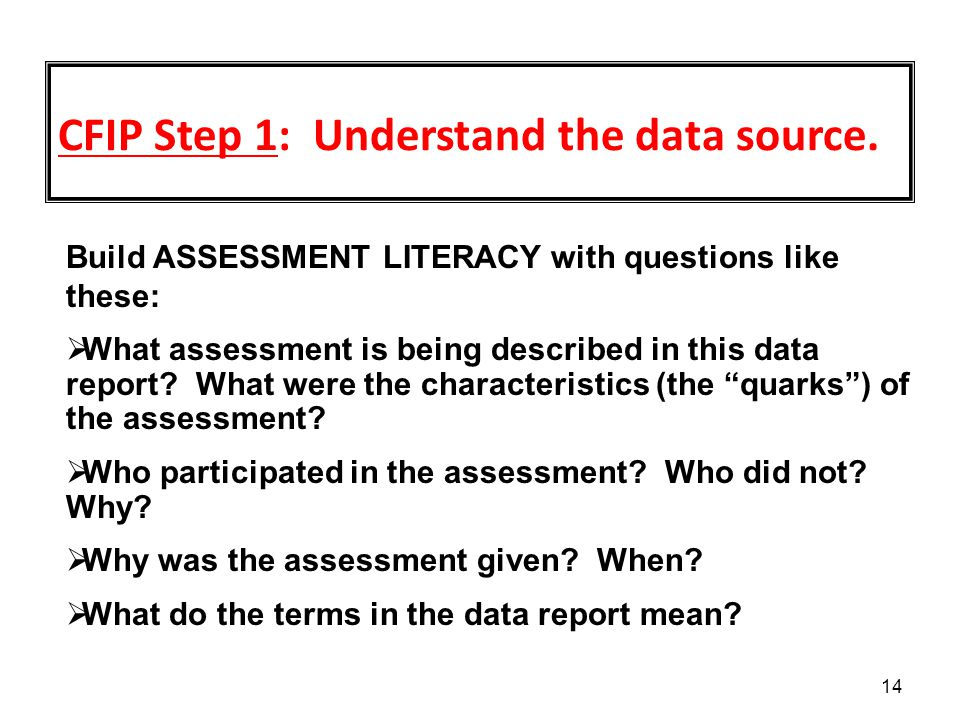 CFIP Step 1: Understand the data source.