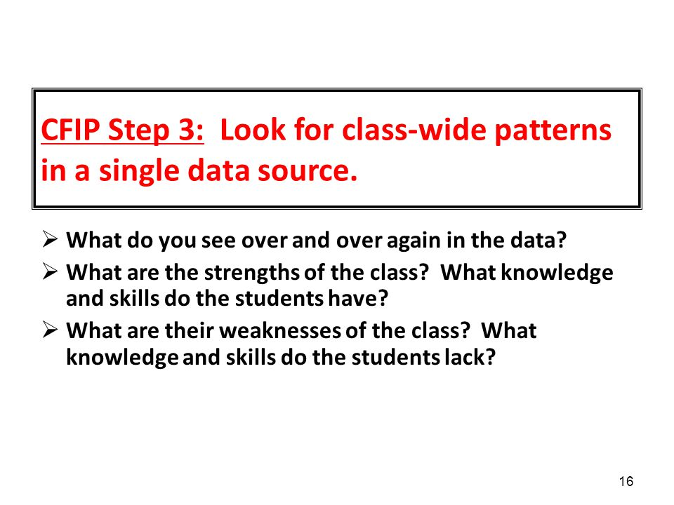 CFIP Step 3: Look for class-wide patterns in a single data source.