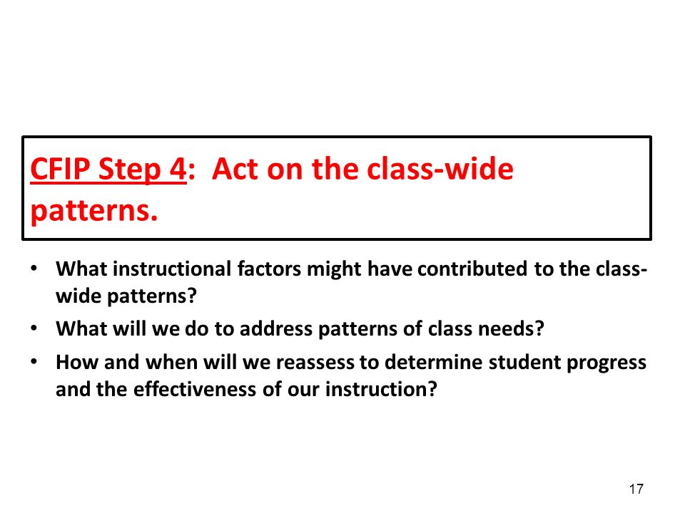 CFIP Step 4: Act on the class-wide patterns.