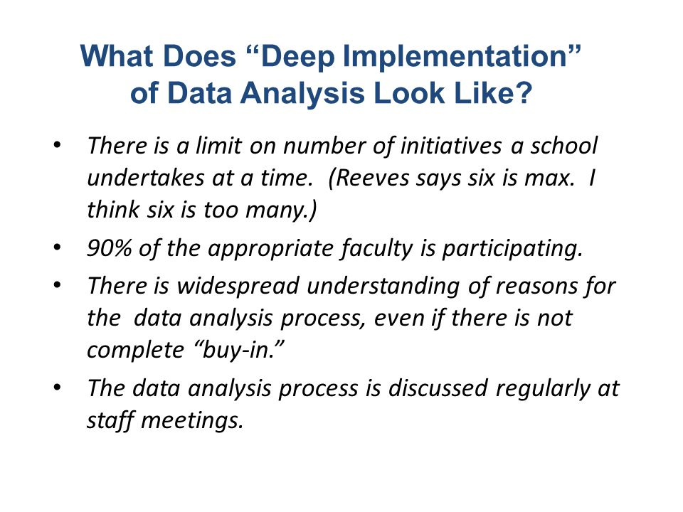 What Does Deep Implementation of Data Analysis Look Like
