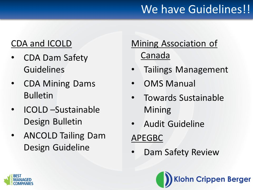 We have Guidelines!! CDA and ICOLD CDA Dam Safety Guidelines