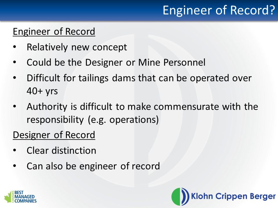 Engineer of Record Engineer of Record Relatively new concept