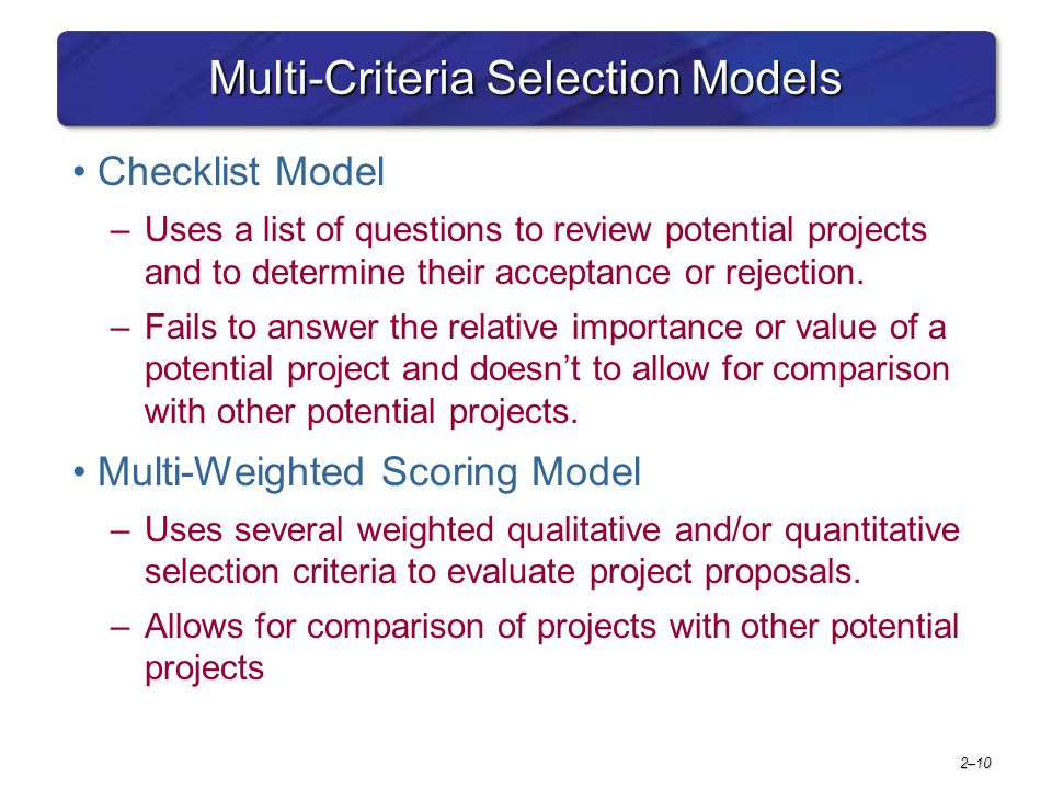 Multi-Criteria Selection Models