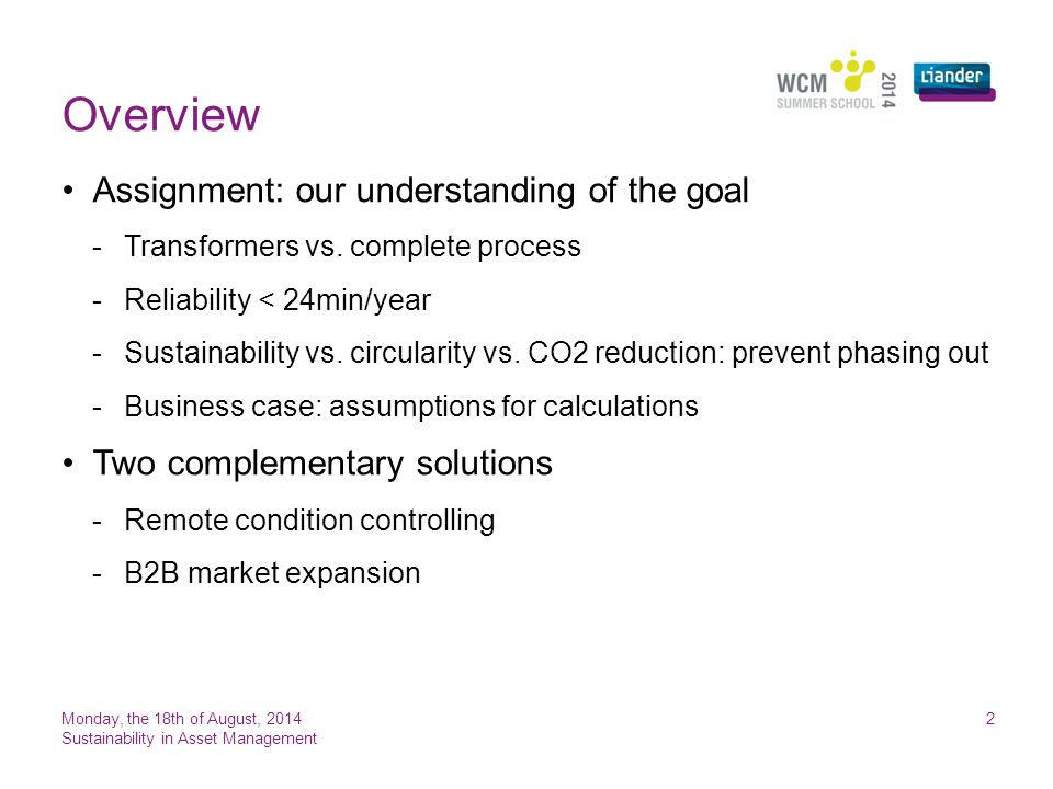Overview Assignment: our understanding of the goal