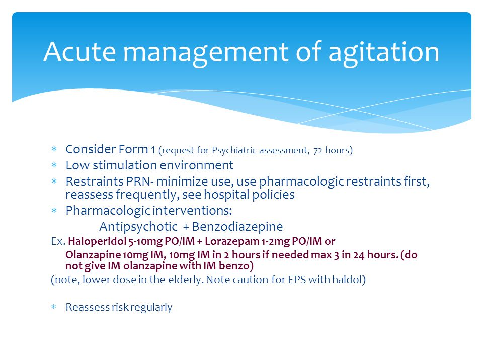 Acute management of agitation