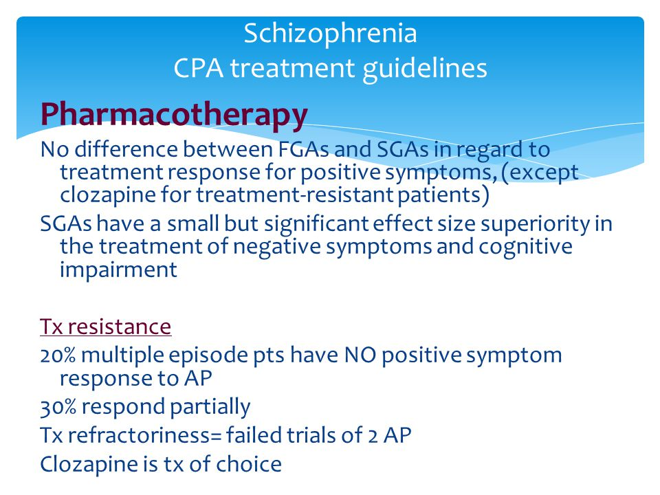 Schizophrenia CPA treatment guidelines