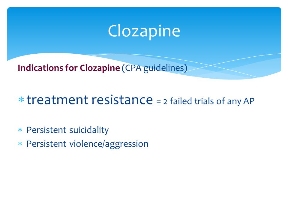 Clozapine treatment resistance = 2 failed trials of any AP