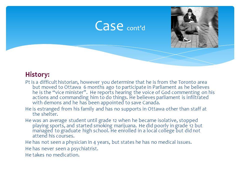 Case cont'd History: