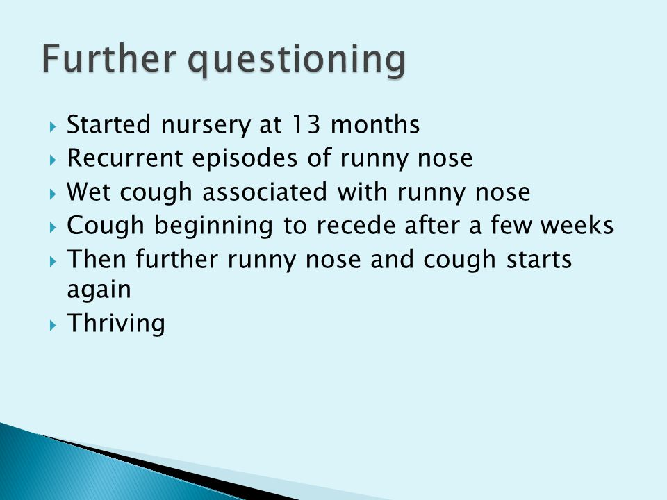 Further questioning Started nursery at 13 months