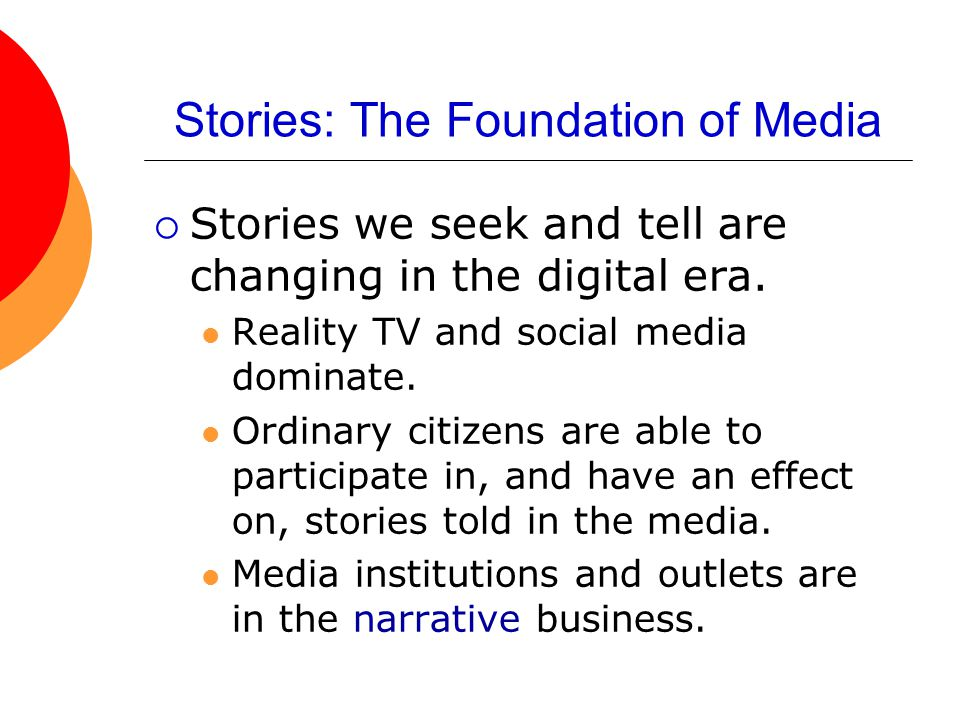 Stories: The Foundation of Media