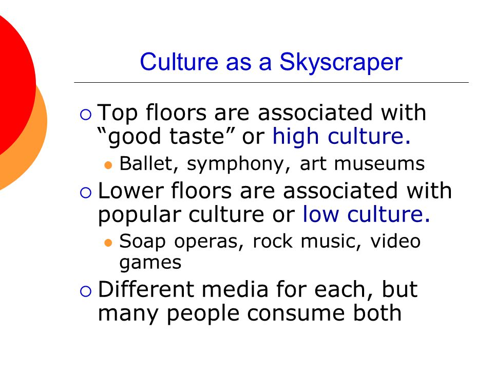 Culture as a Skyscraper