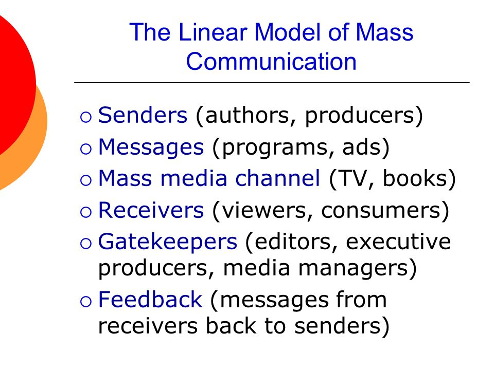 The Linear Model of Mass Communication