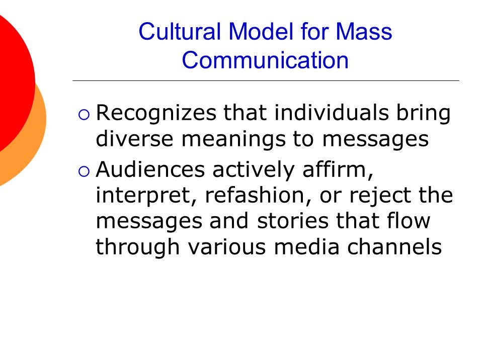 Cultural Model for Mass Communication