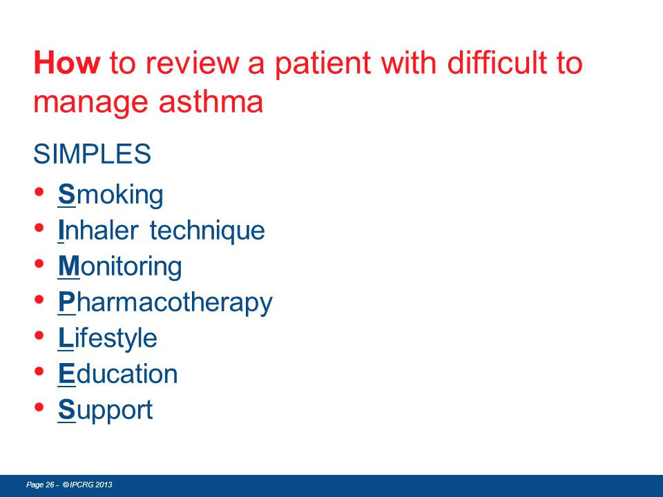 How to review a patient with difficult to manage asthma