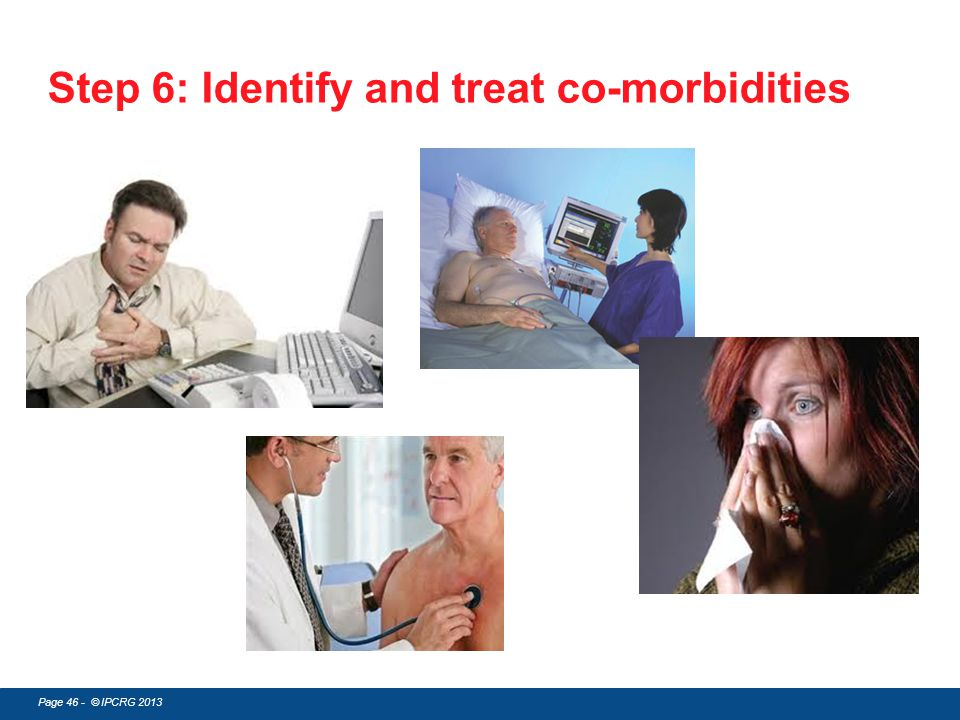 Step 6: Identify and treat co-morbidities